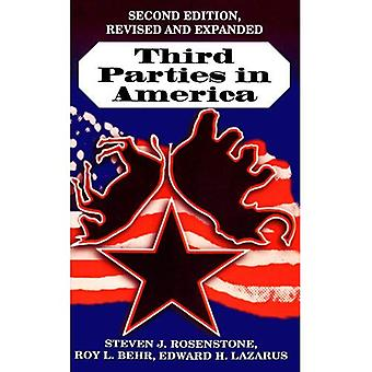 Third Parties in America: Citizen Response to Major Party Failure, Updated and Expanded Second Edition (Paperback)