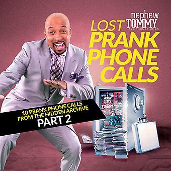 Nevø Tommy - mistede Prank telefonopkald Del2 [CD] USA import