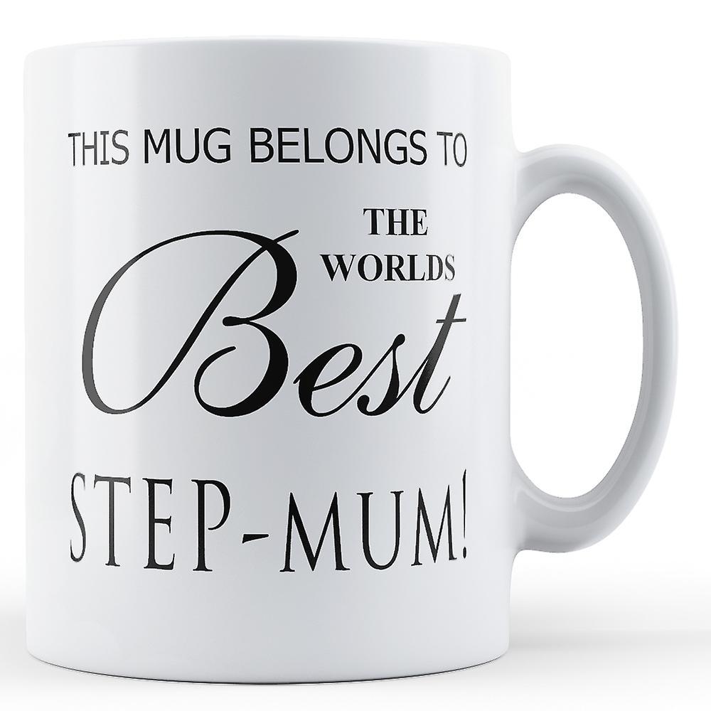 Appartient Étape Meilleurs Au maman Mondes Mug Imprimé Ce POk0wn