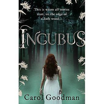 Incubus av Carol Goodman - 9780091940188 bok