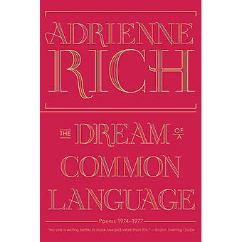 The Dream of a Common Language - Poems 1974-1977 by Adrienne Rich - 97