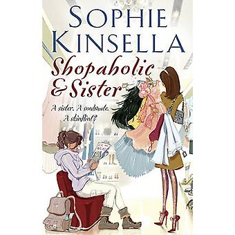 Shopaholic and Sister - (Shopaholic Book 4) by Sophie Kinsella - 97805