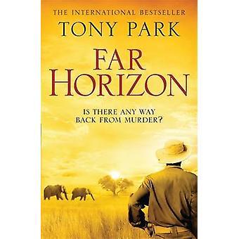 Fernen Horizont von Tony Park - 9780857387950 Buch