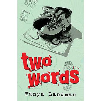 Two Words (New edition) by Tanya Landman - Julia Page - 9781781122242