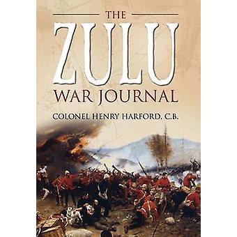 Zulu krigen Journal af Henry Charles Harford - 9781783462513 bog