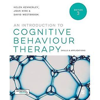Eine Einführung in die kognitive Verhaltenstherapie - Fähigkeiten und Applicatio