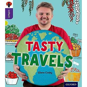Oxford Reading Tree Infact - Level 11 - Tasty Travels by Glenn Cosby -