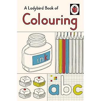 A Ladybird Book of Colouring (Colouring Books)