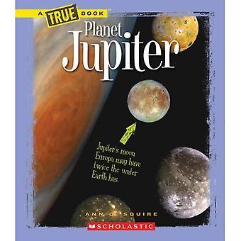 Planeten Jupiter (nya True böcker: utrymme)