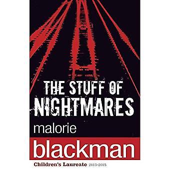 The Stuff of Nightmares