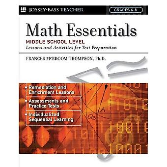 Math Essentials, Middle School Level: 8th Grade: Lessons and Activities for Test Preparation (JB Ed: Test Prep)