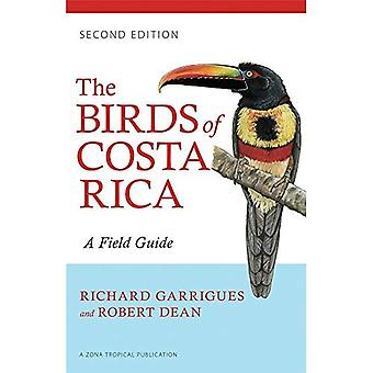 Die Vögel von Costa Rica: A Field Guide (Zona Tropical Publikationen)