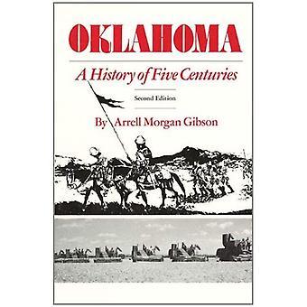 Oklahoma: Eine Geschichte von fünf Jahrhunderten