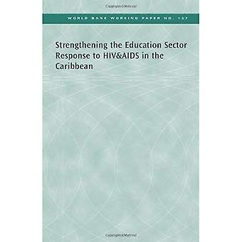 Strengthening the Education Sector Response to HIV&AIDS in the Caribbean (World Bank working paper)