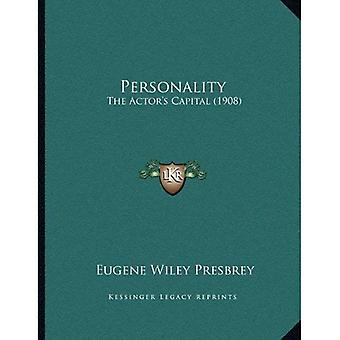 Personality: The Actor's Capital (1908)
