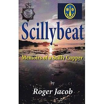 Scillybeat: Memoirs of a Scilly Copper (1963-1995)
