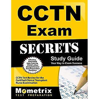 Cctn Exam Secrets Study Guide: Cctn Test Review for the Certified Clinical Transplant Nurse Examination