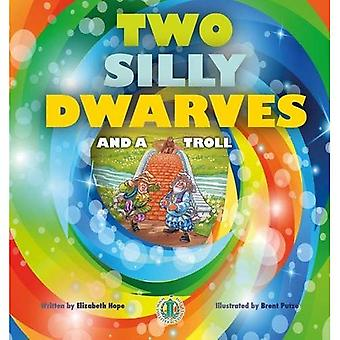 Two Silly Dwarves and a Troll (The Literacy Tower)