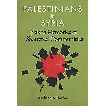 Palestinesi in Siria: Nakba ricordi delle Comunità in frantumi