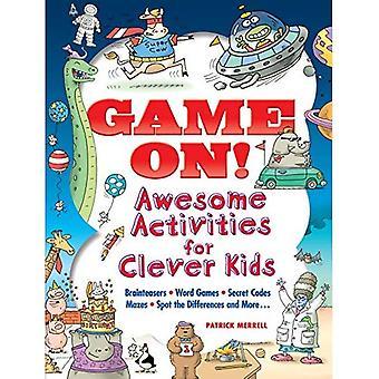 Spel på! Awesome aktiviteter för smarta barn