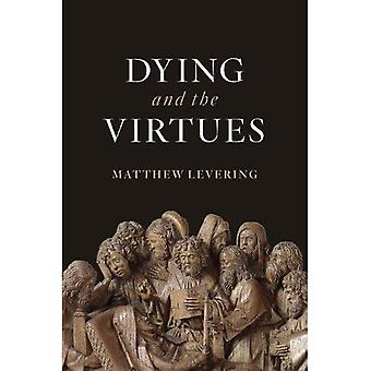Dying and the Virtues