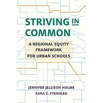 Striving in Common: A Regional Equity Framework for Urban Schools