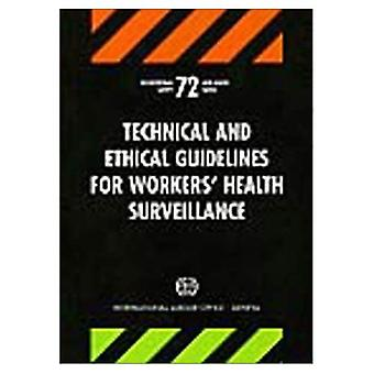 Technical and Ethical Guidelines for Workers' Health Surveillance (Occupational Safety and Health Series)