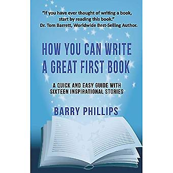 How You Can Write A Great� First Book
