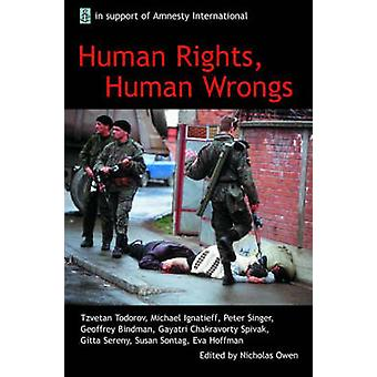 Human Rights Human Wrongs The Oxford Amnesty Lectures 2001 by Owen & Nicholas