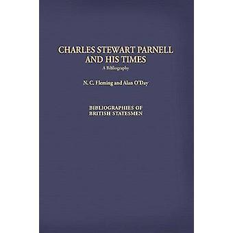 Charles Stewart Parnell e seus tempos uma bibliografia por Fleming & Neil C.