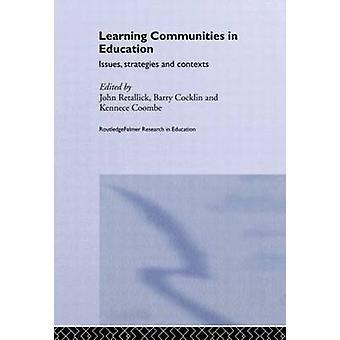 Learning Communities in Education by Retallick & John