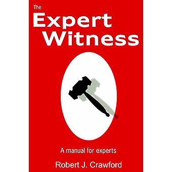 O perito testemunha um Manual de peritos por Crawford e Robert J.