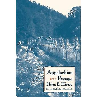 Appalachian Passage by Hiscoe & Helen B.