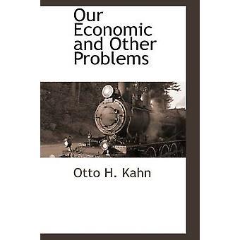 私たちの経済やその他の問題・ カーン ・ オットー h.
