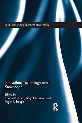 Innovation Technology and Knowledge by Karlsson & Charlie