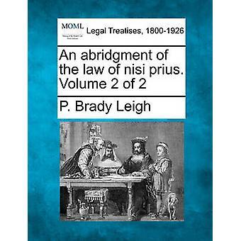 Een samenvatting van de wet van nisi prius. Volume 2 van de 2 door Leigh & P. Brady