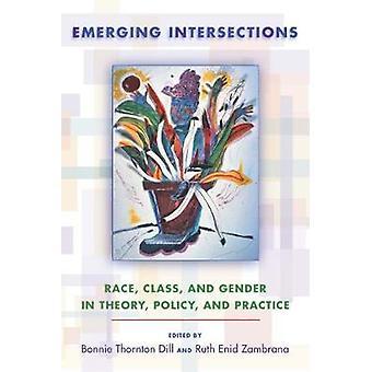 Nye kryds Race klasse og køn i teorien politik og praksis af dild & Bonnie Thornton