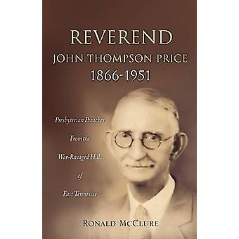 Reverend John Thompson Price 18661951 by McClure & Ronald