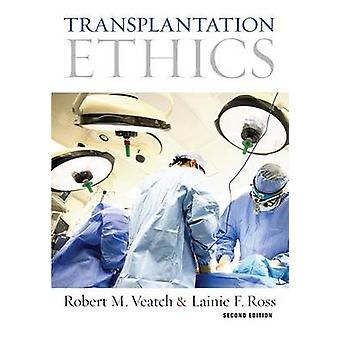 Transplantation etik andra upplagan av Veatch & Robert M.