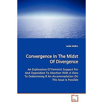 Convergence In The Midst Of Divergence by Mullins & Jackie