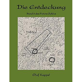 Die Entdeckung by Kappel & Olaf