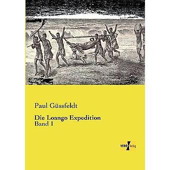 Die Loango Expedition by Gussfeldt & Paul