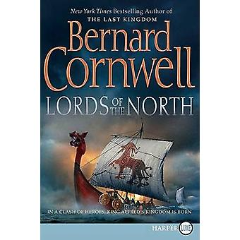 Lords of the North - LP (large type edition) by Bernard Cornwell - 97