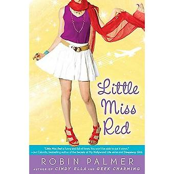 Little Miss Red by Robin Palmer - 9780142411230 Book