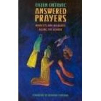 Answered Prayers - Miracles and Milagros Along the Border by Eileen Ok