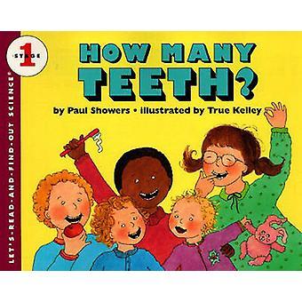 How Many Teeth? by Paul Showers - True Kelley - 9780833568557 Book