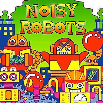 Noisy Robots by Hunter Reid - 9781499805239 Book