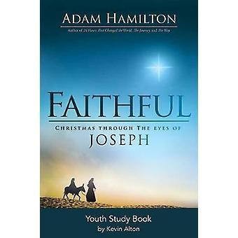 Faithful Youth Study Book - Christmas Through the Eyes of Joseph by Ad