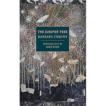 The Juniper Tree by Barbara Comyns - 9781681371313 Book