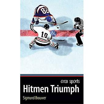 Hitmen Triumph by Sigmund Brouwer - 9781551438733 Book